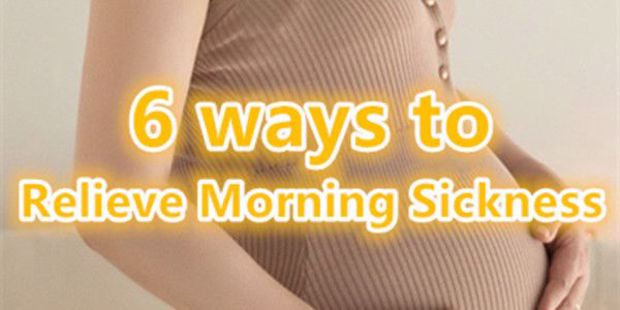 6 Ways to Relieve Morning Sickness